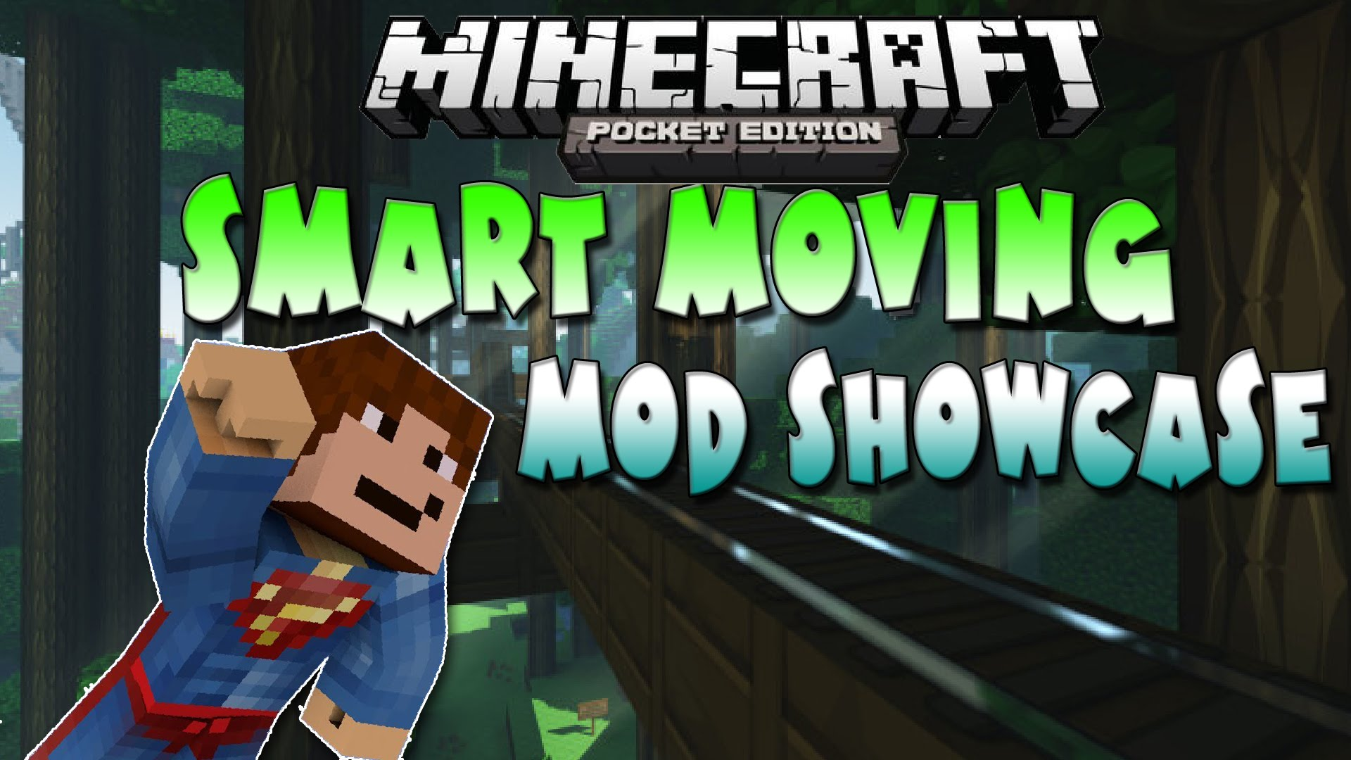 Smart Moving Pocket Edition Mod (MCPE) mcpedownload